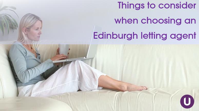 Things to consider when choosing an Edinburgh letting agent